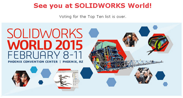 SOLIDWORKS Worlds 2015 Top Ten Ideas voting is over