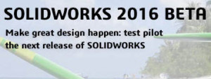 SOLIDWORKS 2016 Beta